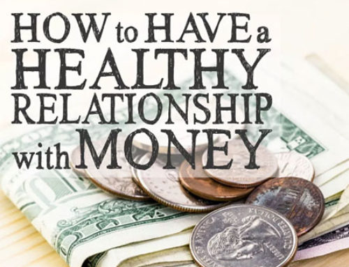 How to Develop a Healthier Relationship With Money